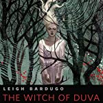 The Witch of Duva | Leigh Bardugo