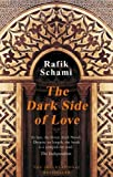 Cover of The Dark Side of Love by Rafik Schami 1906697248