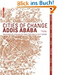 Cities of Change Addis Ababa: Transfo...