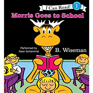 Morris Goes to School | [B. Wiseman]
