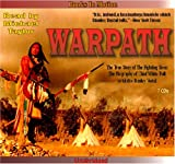 Warpath  -  The True Story of the Fighting Sioux
