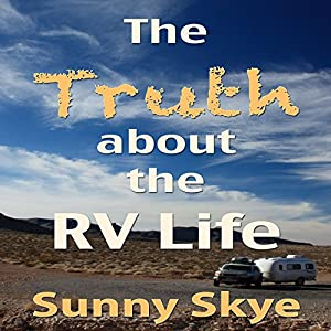 The Truth about the RV Life Audiobook