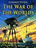 Image of The War of the Worlds: Revised Edition of Original Version (Classics To Go Book 866)
