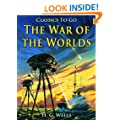 The War of the Worlds: Revised Edition of Original Version (Classics To Go Book 866)