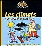 Les climats : pourquoi changent-ils ?
