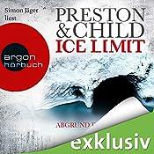 Ice Limit: Abgrund der Finsternis (Gideon Crew 4) | Douglas Preston, Lincoln Child