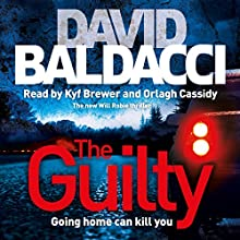 The Guilty (       UNABRIDGED) by David Baldacci Narrated by Kyf Brewer, Orlagh Cassidy