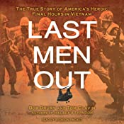 Last Men Out: The True Story of America's Heroic Final Hours in Vietnam | [Bob Drury, Tom Clavin]