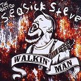 echange, troc Seasick Steve - Walkin Man (The Best Of)
