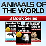 Animals of The World - Featuring Animals of Africa, Animals of America and Animals of the Galapagos Islands