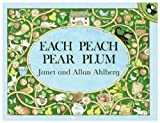 Each Peach Pear Plum Janet Ahlberg