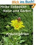 Natur und Garten  - Kr�uterg�rten