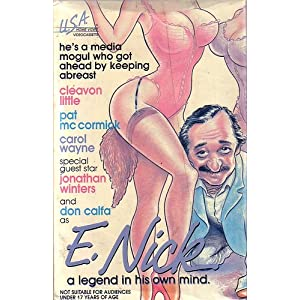 E. Nick: A Legend in His Own Mind movie