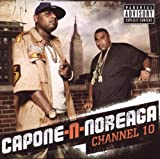 Capone-N-Noreaga Channel 10