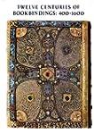 Twelve Centuries of Bookbindings, 400...