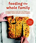 Feeding the Whole Family: Cooking wit...