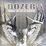 Dozer - Through The Eyes Of Heathens