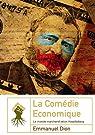 La Comédie économique - Le monde marchand selon Houellebecq par Dion