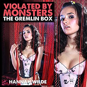 Violated by Monsters: The Gremlin Box Audiobook