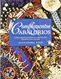 img - for Complementos y abalorios/ Beautiful Beads (Spanish Edition) book / textbook / text book