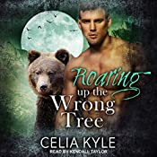 Roaring up the Wrong Tree: Grayslake: More Than Mated Series, Book 3 | Celia Kyle