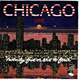 Live 25 Or 6 to 4 by Chicago (2009-01-01)