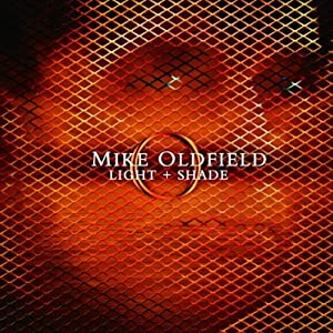 NEW Mike Oldfield - Light & Shade (CD)