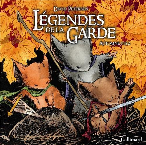 Légendes de la garde : Légendes de la garde. 1, Automne 1152