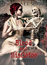 Blood and Mistletoe (Ivy Granger)