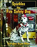 Sparkles the Fire Safety Dog