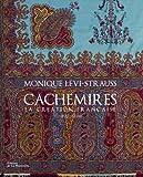 echange, troc Monique Lévi-Strauss - Cachemires : La création française 1800-1880