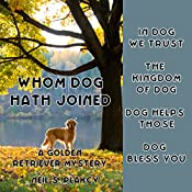 Whom Dog Hath Joined: Golden Retriever Mysteries, Book 5 | [Neil S. Plakcy]