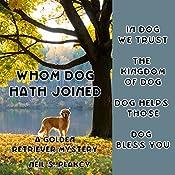 Whom Dog Hath Joined: Golden Retriever Mysteries, Book 5 | Neil S. Plakcy