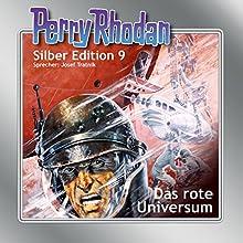 Das rote Universum (Perry Rhodan Silber Edition 9) Hörbuch von Clark Darlton, K.H. Scheer, Kurt Brand Gesprochen von: Josef Tratnik
