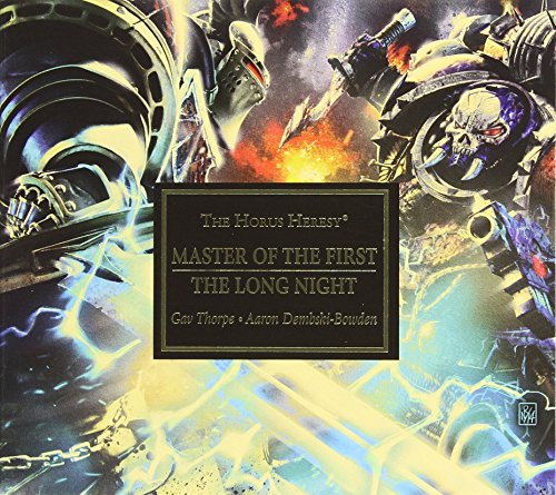 Master of the First / The Long Night (The Horus Heresy)
