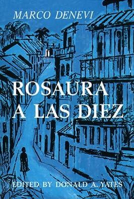 Rosaura a las Diez (Spanish Edition)