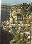 Rocamadour et son p�lerinage : �tude...