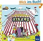 Zirkus: Ein Musikbilderbuch zum Gucke...