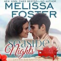 Seaside Nights: Love in Bloom: Seaside Summers Audiobook by Melissa Foster Narrated by B.J. Harrison