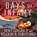 Days of Infamy Audiobook by Newt Gingrich, William R. Forstchen Narrated by William Dufris