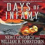 Days of Infamy | Newt Gingrich,William R. Forstchen