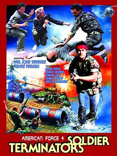 American Force 4: Soldier Terminators on Amazon Prime Video UK