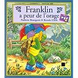 Franklin a peur de l'oragepar P. Bourgeois