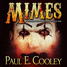 Mimes (       UNABRIDGED) by Paul E Cooley Narrated by Paul E Cooley