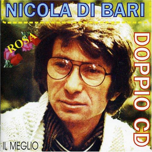 Nicola Di Bari - nicola di bari doppio cd - Zortam Music