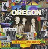 Beyond Words by Oregon (1995)