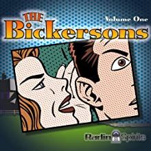The Bickersons, Volume One  by Philip Rapp Narrated by Don Ameche, Frances Langford