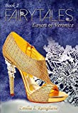 FAIRYTALES (Layers of Veronica Series Book 2)