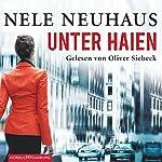 Unter Haien | Nele Neuhaus