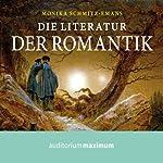 Die Literatur der Romantik | Monika Schmitz-Emans